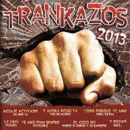 Various Artists, Trankazos 2013 (CD)
