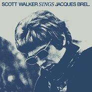 Scott Walker, Scott Walker Sings Jacques Brel [180 Gram Vinyl] (LP)