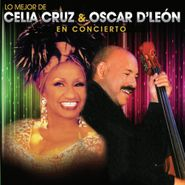 Celia Cruz, Lo Mejor De Celia Cruz & Oscar D'León En Concierto (CD)