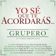 Various Artists, Yo Sé Que Te Acordarás Grupero (CD)