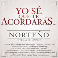 Various Artists, Yo Sé Que Te Acordarás Norteño (CD)