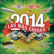 Various Artists, Las Mas Chidas 2014 (CD)