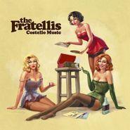 The Fratellis, Costello Music [180 Gram Vinyl] (LP)