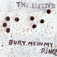 The Elected, Bury Me In My Rings (CD)