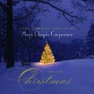 Mary Chapin Carpenter, Come Darkness, Come Light: Twelve Songs of Christmas (CD)