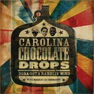 Carolina Chocolate Drops, Dona Got a Ramblin' Mind