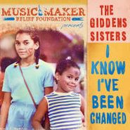 The Giddens Sisters, I Know I've Been Changed (CD)