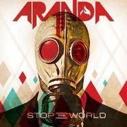 Aranda, Stop The World (CD)