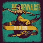 The Revivalists, City Of Sound (LP)