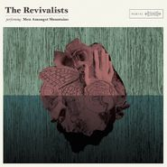 The Revivalists, Men Amongst Mountains (CD)