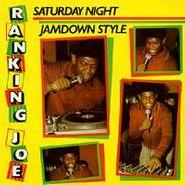 Ranking Joe, Saturday Night Jamdown Style
