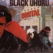 Black Uhuru, Brutal (CD)