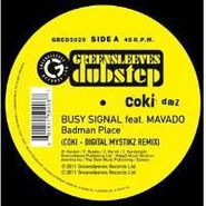 "Busy Signal, Badman Place (Coki-Digital Mys (12"")"
