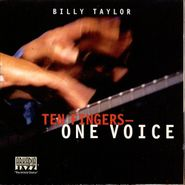 Billy Taylor, Ten Fingers One Voice (CD)