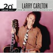 Larry Carlton, The Best Of Larry Carlton: The Millennium Collection (CD)