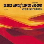 Illinois Jacquet, Desert Winds (CD)