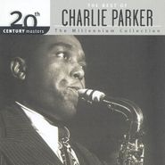 Charlie Parker, 20th Century Masters - The Millennium Collection: The Best of Charlie Parker (CD)