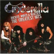 Cinderella, Rocked Wired & Bluesed: Greate (CD)