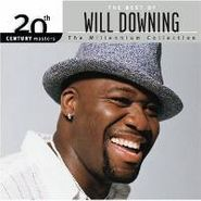 Will Downing, The Best Of Will Downing - The Millennium Collection (CD)