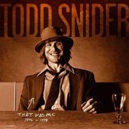 Todd Snider, That Was Me: The Best Of Todd (CD)