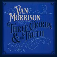 Van Morrison, Three Chords And The Truth (LP)