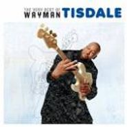 Wayman Tisdale, The Very Best Of Wayman Tisdale (CD)