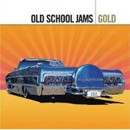Various Artists, Gold: Old School Jams (CD)