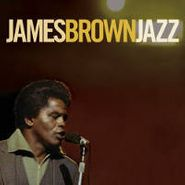 James Brown, Jazz (CD)