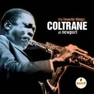 John Coltrane, My Favorite Things: Coltrane At Newport (CD)