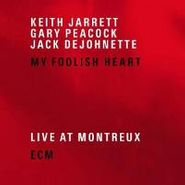 Keith Jarrett, My Foolish Heart: Live At Montreux (CD)