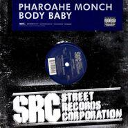 "Pharoahe Monch, Body Baby (12"")"