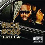 Rick Ross, Trilla (CD)
