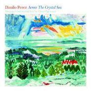 Danílo Perez, Across The Crystal Sea (CD)