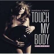 "Mariah Carey, Touch My Body (12"")"