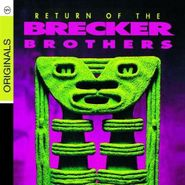 The Brecker Brothers, Return of the Brecker Brothers