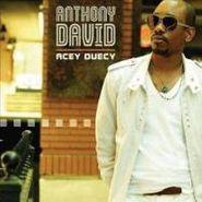 Anthony David, Acey Deucey (CD)