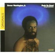 Grover Washington, Jr., Feels So Good (CD)