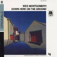 Wes Montgomery, Down Here On The Ground (CD)