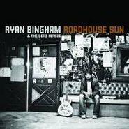 Ryan Bingham & The Dead Horses, Roadhouse Sun (LP)