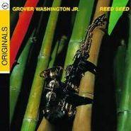 Grover Washington, Jr., Reed Seed (CD)
