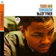 McCoy Tyner, Today & Tomorrow [Bonus Tracks] (CD)