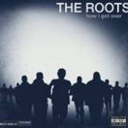 The Roots, How I Got Over (LP)
