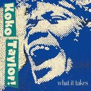 Koko Taylor, What It Takes: Chess Years (CD)