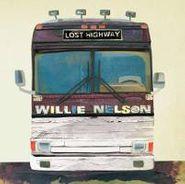 Willie Nelson, Lost Highway (LP)