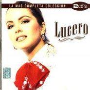 Lucero, La Mas Completa Coleccion (CD)