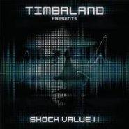 Timbaland, Timbaland Presents: Shock Value II (CD)