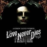 Andrew Lloyd Webber, Love Never Dies (CD)