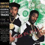 Eric B. & Rakim, Paid In Full [Rarities Edition] (CD)