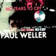 """Paul Weller, No Tears To Cry Pt. 1 (7"""")"""
