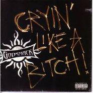 "Godsmack, Cryin' Like A Bitch! (7"")"